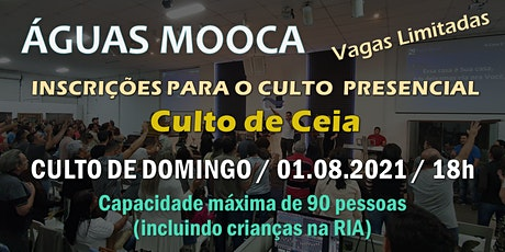 Igreja Águas Mooca - Culto  de Celebração  - 1º.08.2021 ingressos
