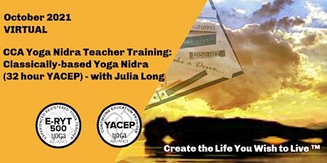 CCA Yoga Nidra Teacher Training: Classically-Based Yoga Nidra (32 hrs YACEP Tickets