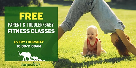 FREE Parent and toddler Fitness Classes tickets
