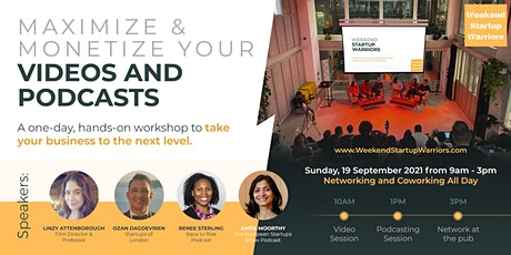 Maximize & Monetize your Videos and Podcasts tickets