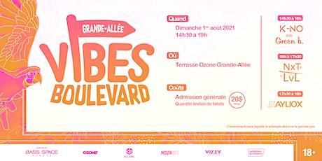 Vibes Boulevard #2 w/ Kayliox, Nxt Lvl, K-no B2B Green B billets