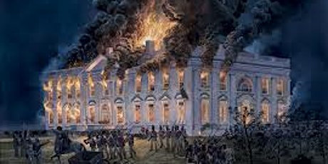 """""""The Annual British Conquest and Burning of Washington Tour, August 24, DC"""" tickets"""