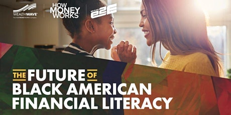 The Future of Black American Financial Literacy tickets
