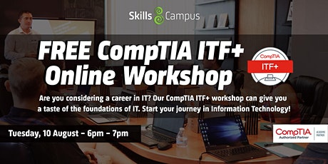 FREE CompTIA ITF+ Online Workshop tickets