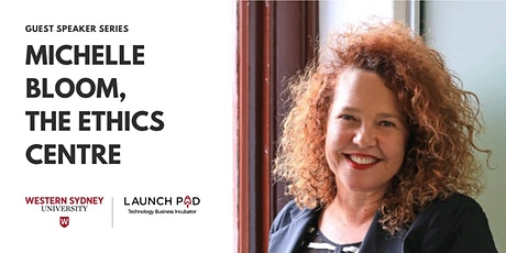 'Ethical Start Ups & Capitalism' Featuring Guest Speaker, Michelle Bloom tickets