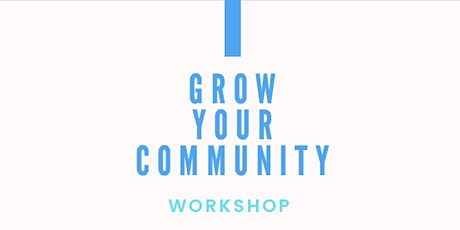 Workshop with Winston & Deep on growing your community tickets