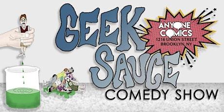 Geek Sauce Comedy Show tickets