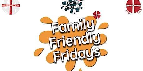 Family Friendly Friday tickets