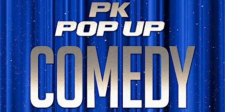 PK Pop Up Comedy Show tickets