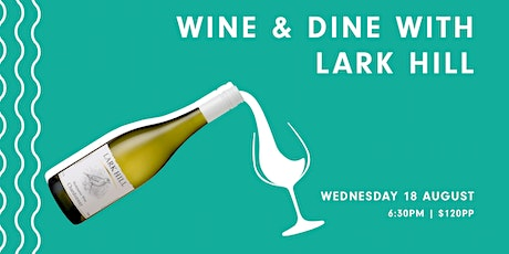 Virtual Wine & Dine with Lark Hill tickets