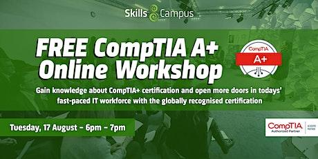 FREE Online CompTIA A+ Workshop billets