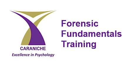 Forensic Fundamentals (1/2 day) Training - August biglietti
