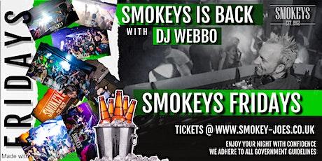FRIDAY TICKET FOR SMOKEYS MAIDENHEAD tickets