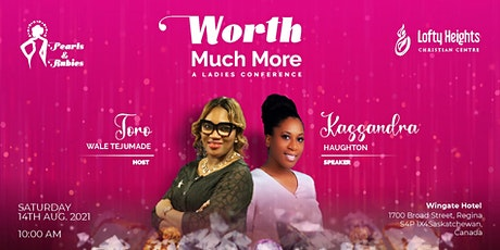 Worth Much More - A Ladies Conference tickets
