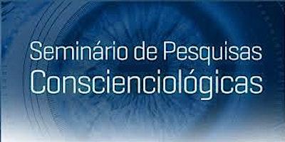 Seminário de Pesquisas Conscienciológicas