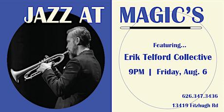 Jazz at Magic's: Erik Telford Collective tickets