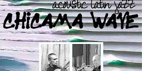 Chicama Wave Latin Jazz Duo tickets