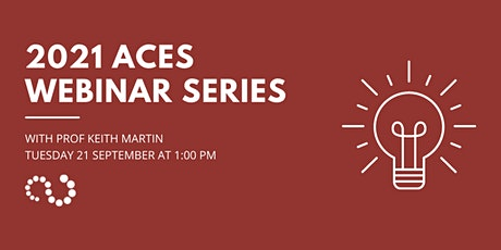 ACES Webinar Series - Prof Keith Martin tickets