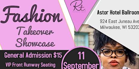 Fashion Takeover Showcase tickets