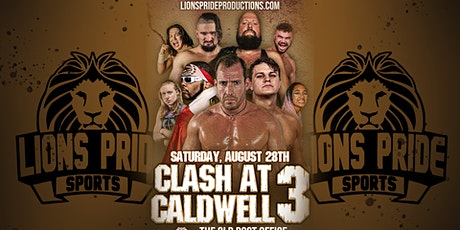 CLASH AT CALDWELL 3 presented by Lions Pride Sports tickets