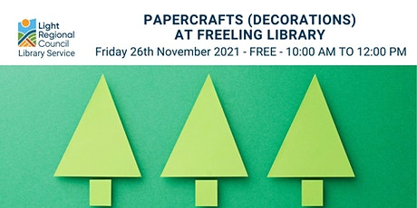 Papercrafts (Decorations) @ Freeling Library tickets