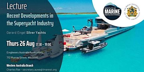 Recent Developments in the Superyacht Industry tickets