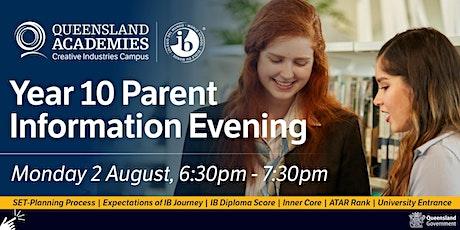 Year 10 Parent Information Evening tickets