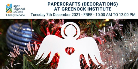 Papercraft (Decorations) @ Greenock Institute tickets
