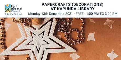 Papercraft (Decorations) @ Kapunda Library tickets