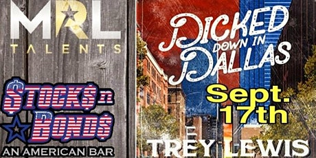 Trey Lewis (Dicked down in Dallas) Aaron Kantor Tanner Sovereign Live! tickets