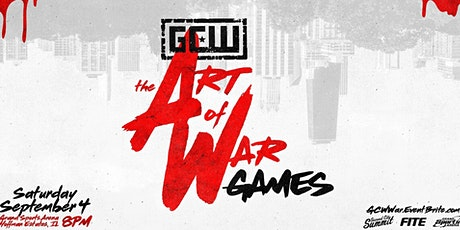 GCW presents The Art Of WAR GAMES! tickets