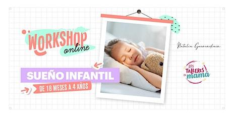 Sueño infantil de 18 meses a 4 años @lostalleresdemama y @licnatigueren entradas