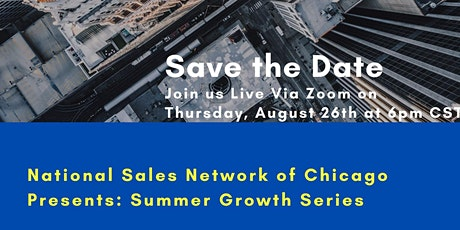 Summer of Growth Series Part 3: How to Grow from One Industry to the Next tickets