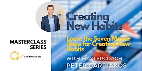 Masterclass Series | Creating New Habits tickets