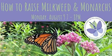 How to Raise Milkweed & Monarchs tickets
