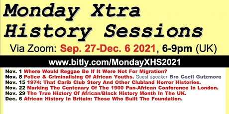 MondayXHS2021 Police And The Criminalising Of British African Youths By Num tickets