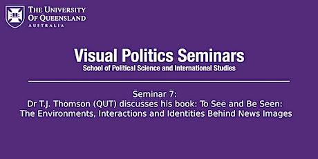 UQ Visual Politics Seminar 7: Dr T.J. Thomson tickets