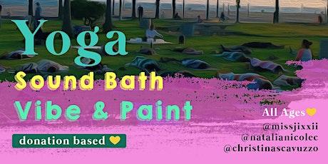 Yoga + Soundbath + Vibe & Paint @ Ocean Park tickets