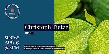 CSM Musical Meditations   Christoph Tietze, organ tickets