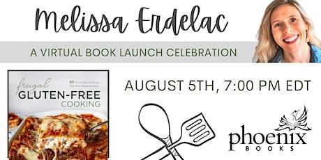 Melissa Erdelac: Frugal Gluten-Free Cooking tickets