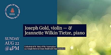 CSM Musical Meditations | Joseph Gold & Jeannette Wilkin Tietze Tickets