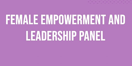 Female Leadership and Confidence Panel tickets