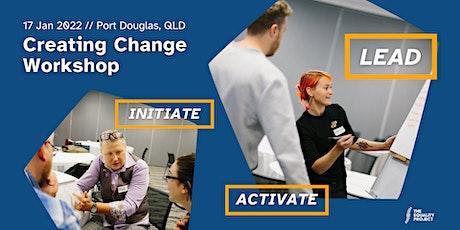 Creating Change Workshop   Port Douglas tickets
