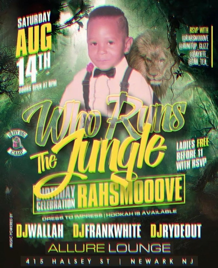 RahSmooove Birthday Celebration Who Run The Jungle image