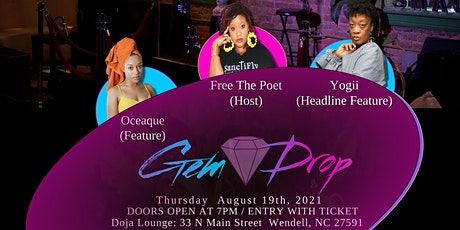Gem Drop @ Doja Lounge (Featuring Yogii & Oceaque) tickets