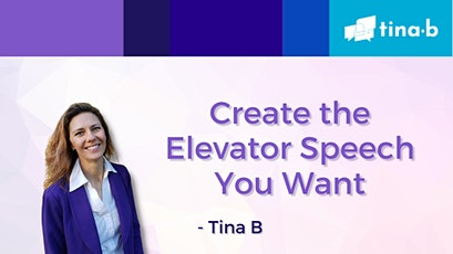 Create the Elevator Speech You Want tickets