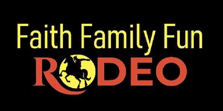 Faith Family & Fun Rodeo tickets
