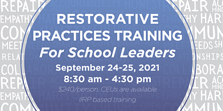 Restorative Practices Training for School Leaders tickets