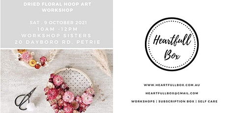 Dried Floral Embroidery Hoop Art tickets