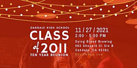 Oakdale High School Class of 2011 Reunion tickets